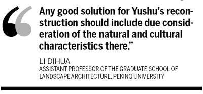 Environment, local culture key to Yushu reconstruction